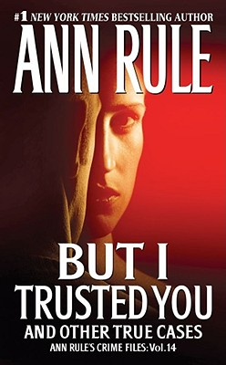 But I Trusted You By Rule, Ann